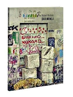 Robert Rybicki - Dar Meneli - Wydawnictwo Biuro Literackie